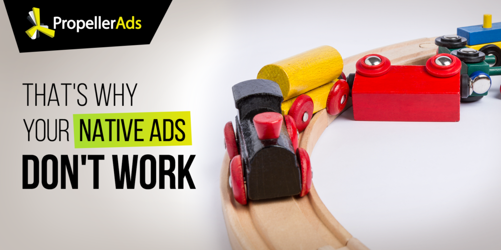 The Reasons Why Your Native Ads Aren't Working [Hint: Your Creatives]