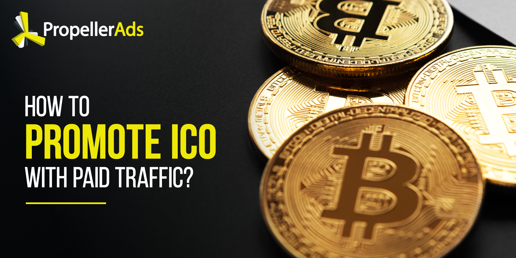 What Is an ICO and How to Promote it with Paid Traffic?