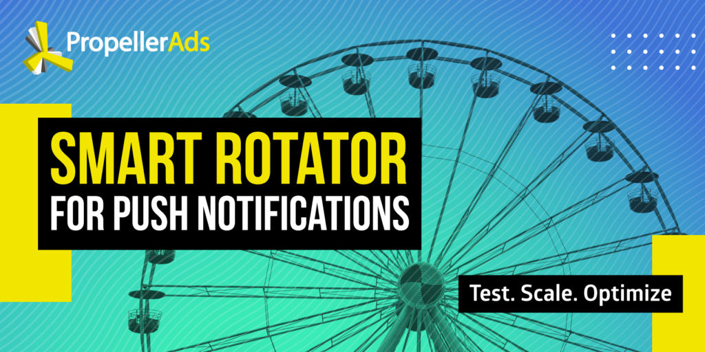 Smart Rotator_PropellerAds