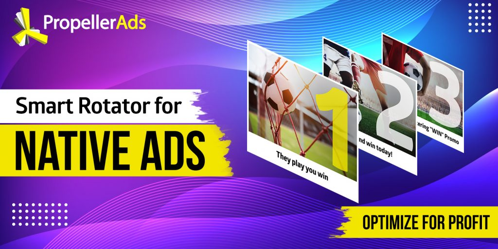 PropellerAds Smart Rotator Native ads