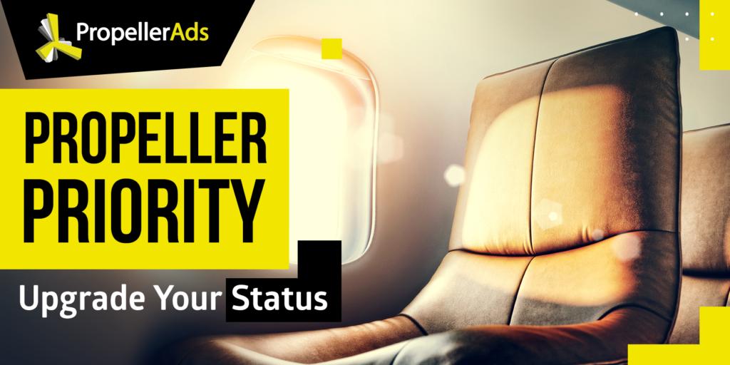 propellerads - Propeller-Priority program benefits