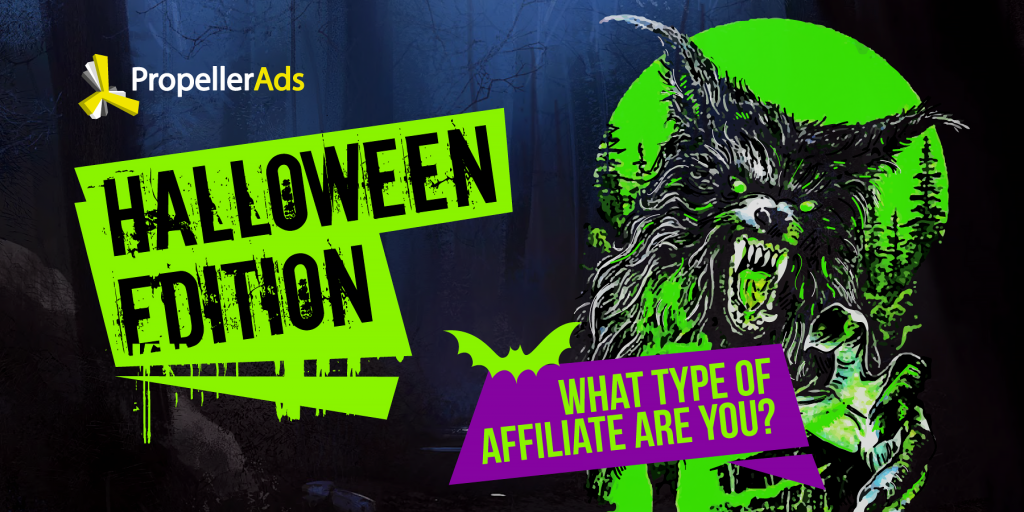 PropellerAds - Halloween Quiz - what affiliate are you