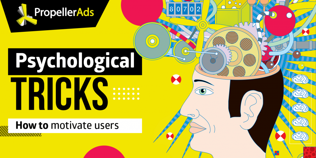 PropellerAds - psychological tricks for affiliates