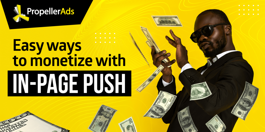in-page push for publishers - monetization