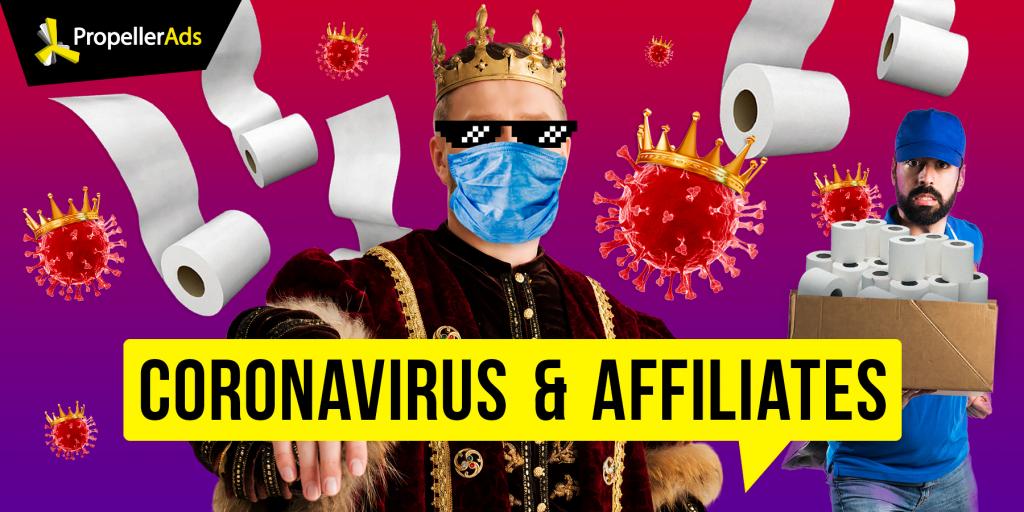 Propellerads - coronavirus vs affiliates
