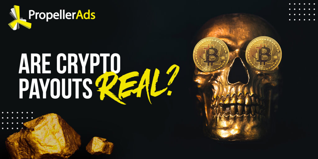 Propellerads - are crypto payouts real
