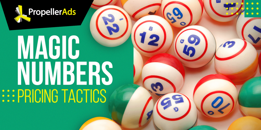 Propellerads - Pricing tactics -Numbers