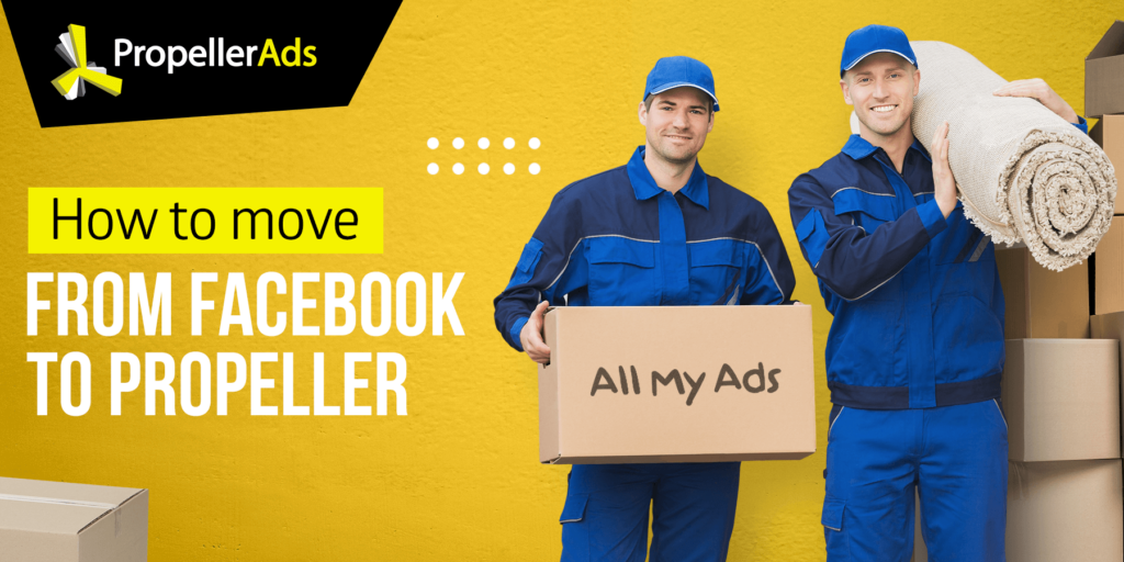 Propellerads - how to migrate from facebook