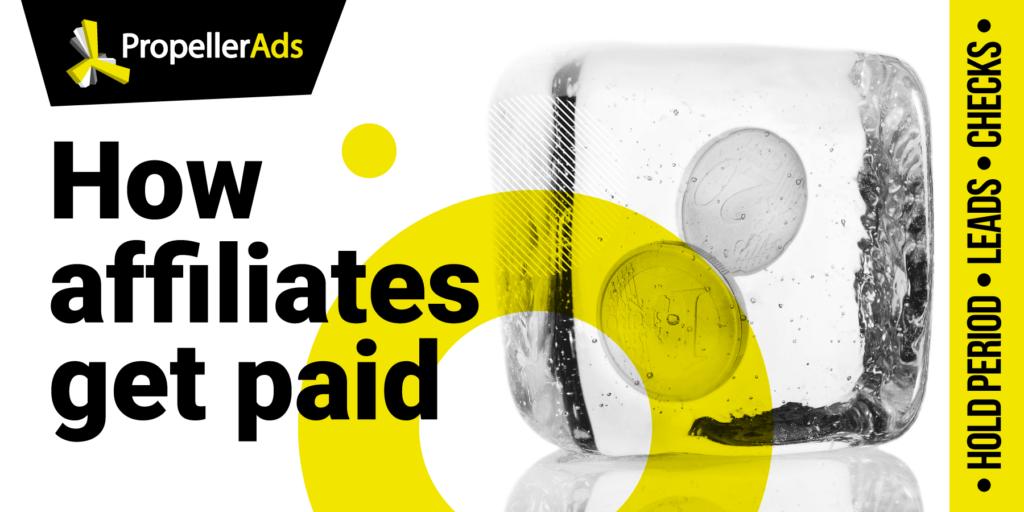 Propellerads - How_do_affiliates_get_paid