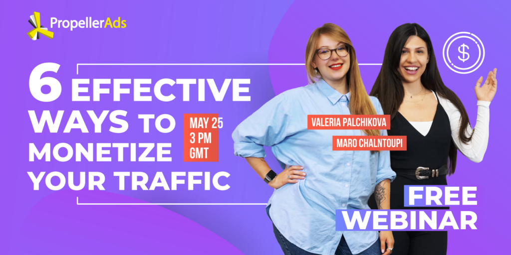 Publishers webinar - 6 ways to monetize your traffic