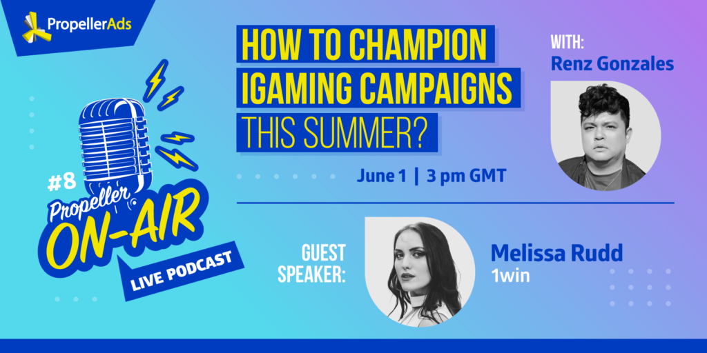 Propellerads - podcast-igaming-campaigns