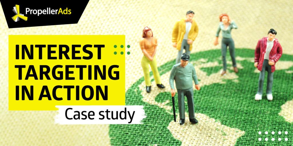 Propellerads-Demographic-Targeting-Case-Study