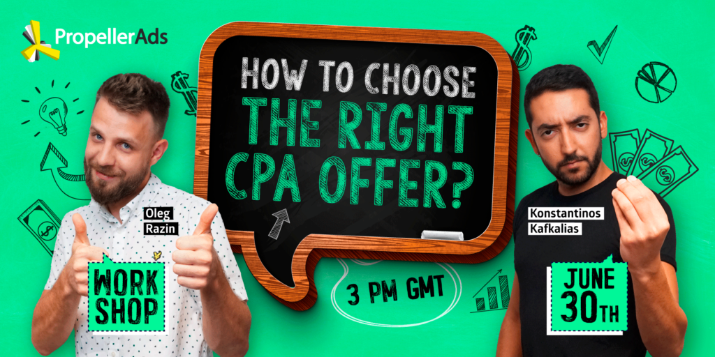 Propellerads-workshop-how-to-choose-a-cpa-offer
