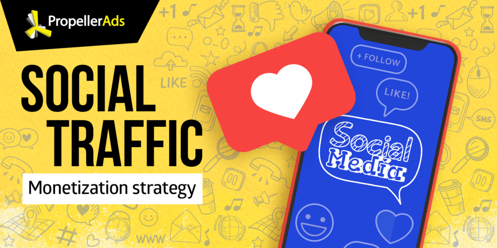 Propellerads - monetizing social traffic