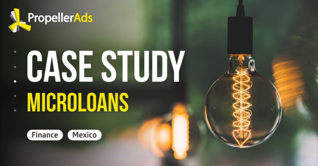 PropellerAds_Case_study_Microloans